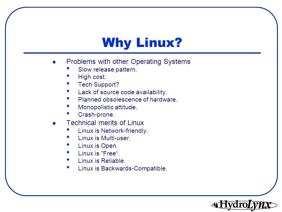 Why Linux Problems with other Operating Systems