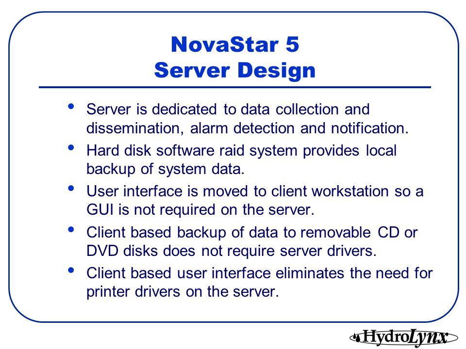 NovaStar 5 Server Design