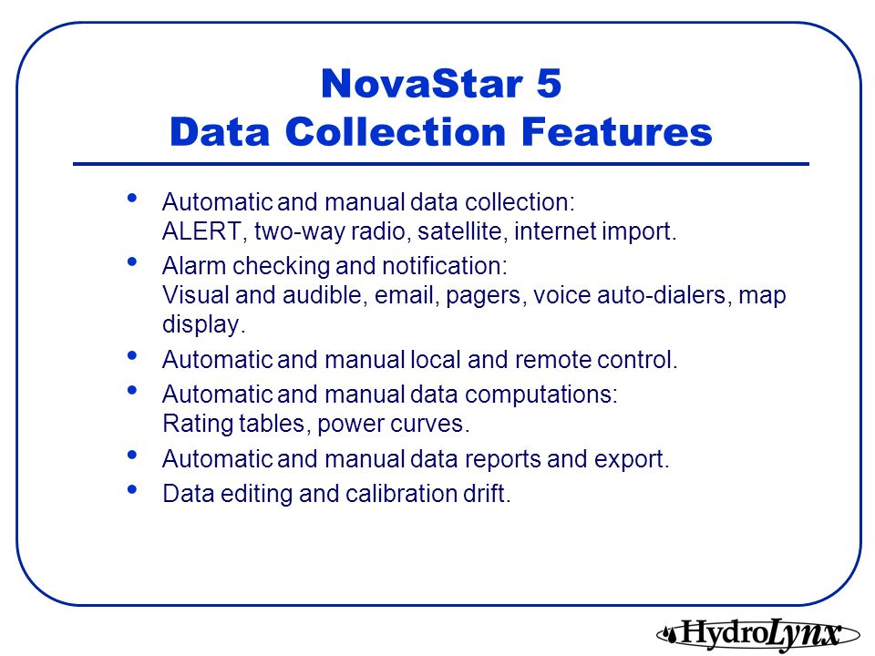 NovaStar 5 Data Collection Features