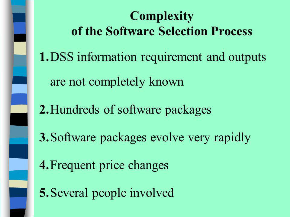 Complexity of the Software Selection Process