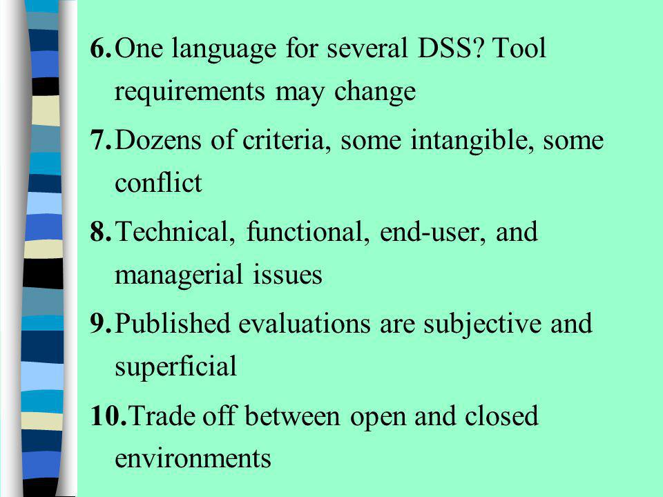 6. One language for several DSS Tool requirements may change