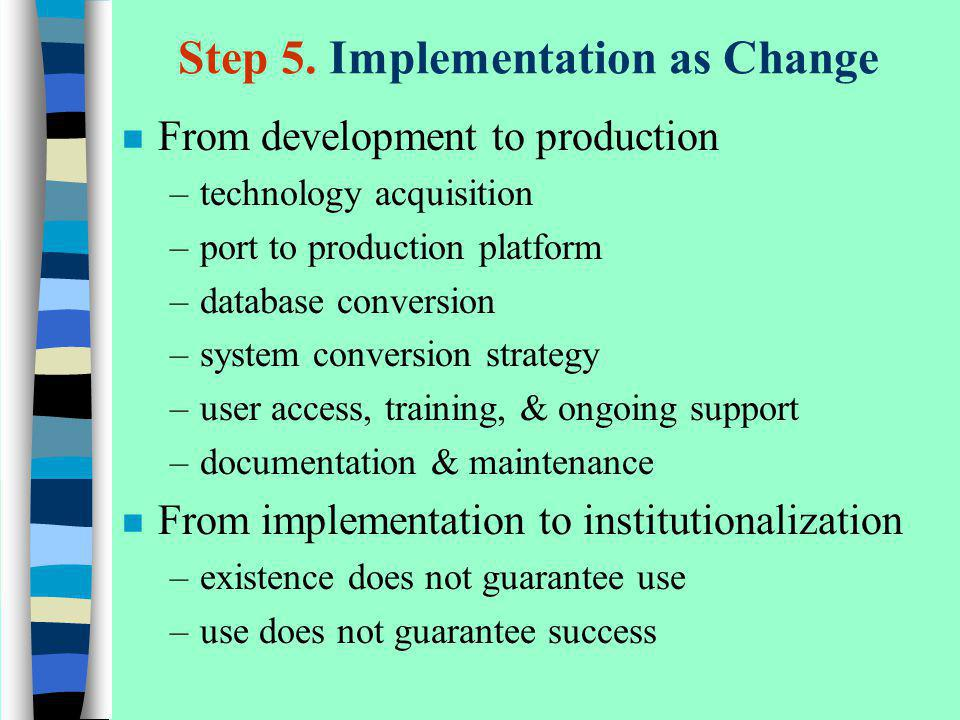 Step 5. Implementation as Change