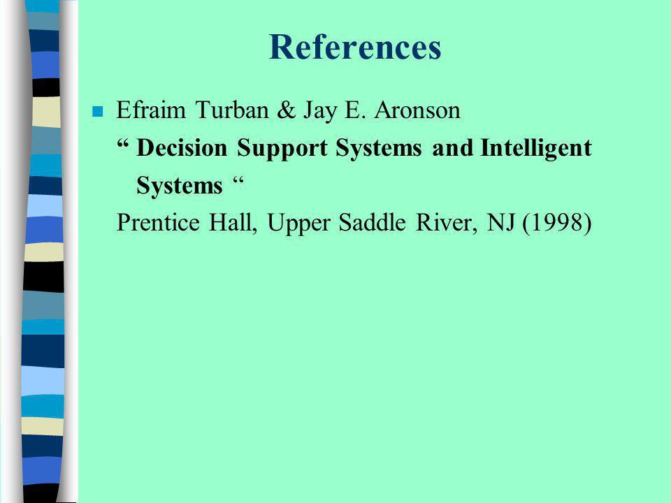 References Efraim Turban & Jay E. Aronson