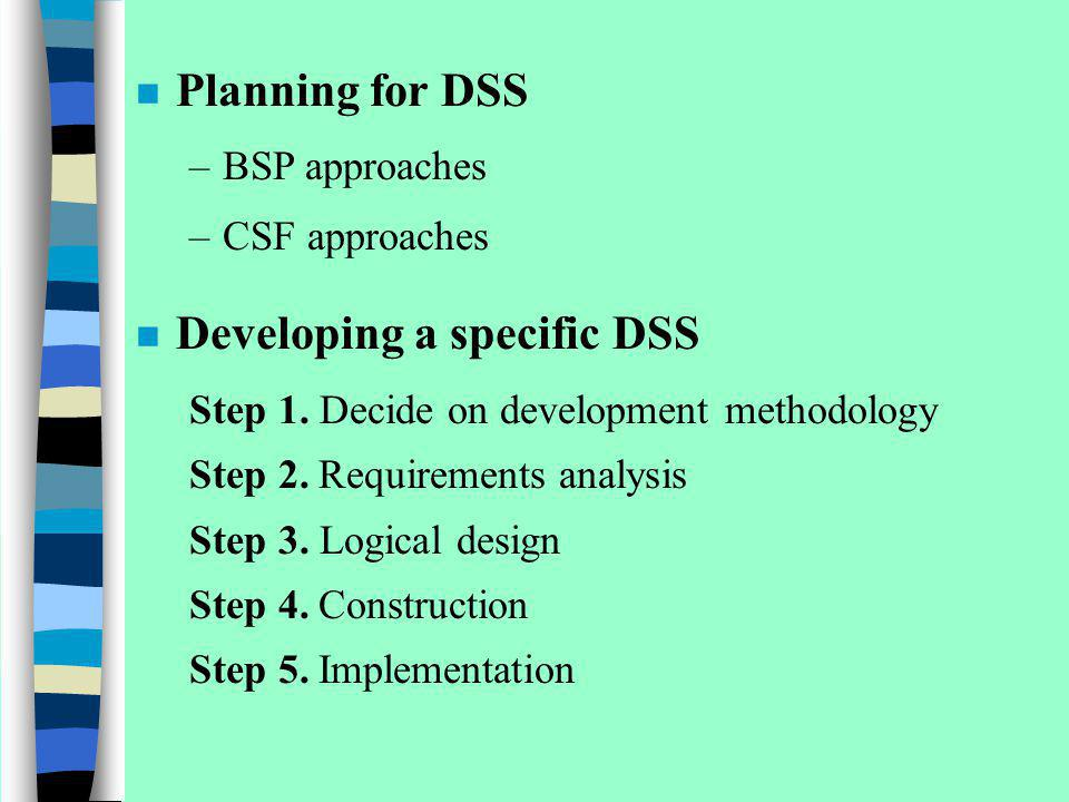 Developing a specific DSS