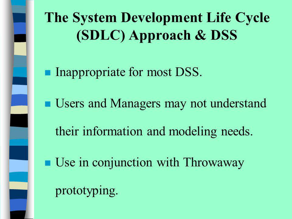 The System Development Life Cycle (SDLC) Approach & DSS