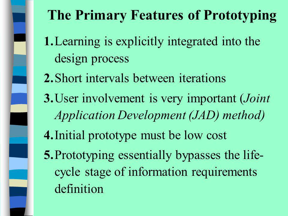 The Primary Features of Prototyping