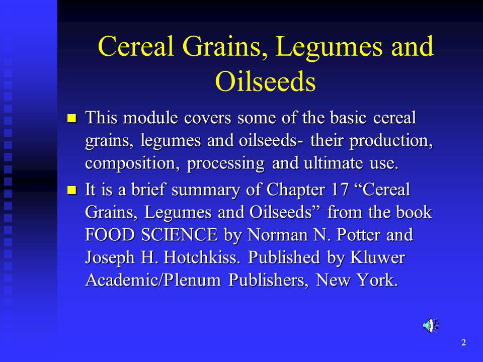 Cereal Grains, Legumes and Oilseeds