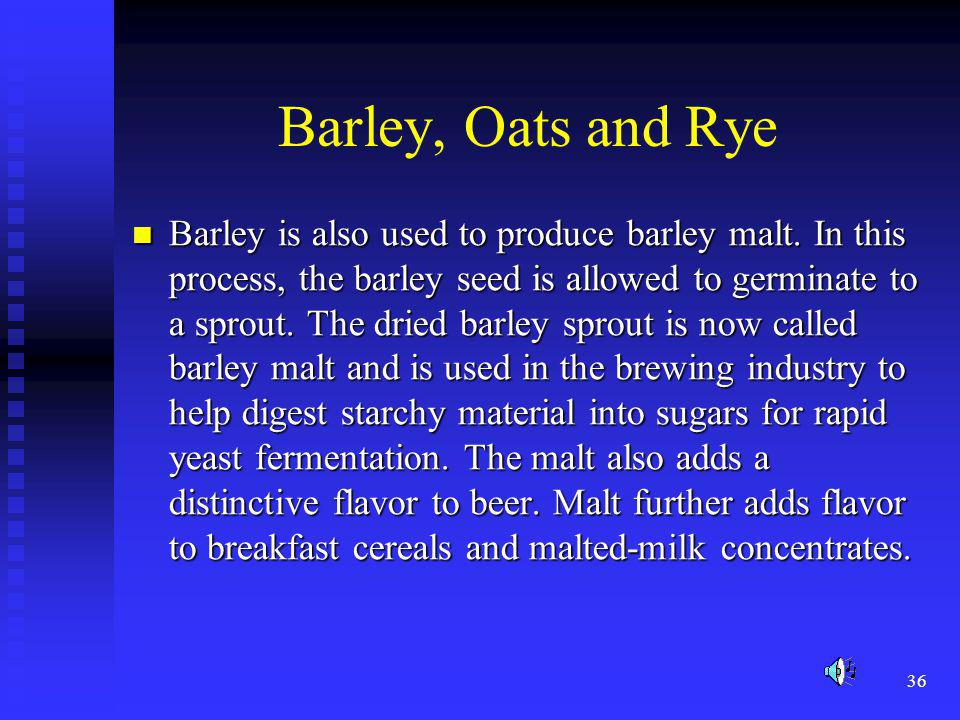 Barley, Oats and Rye