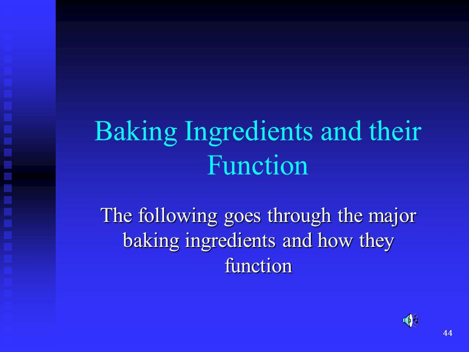 Baking Ingredients and their Function
