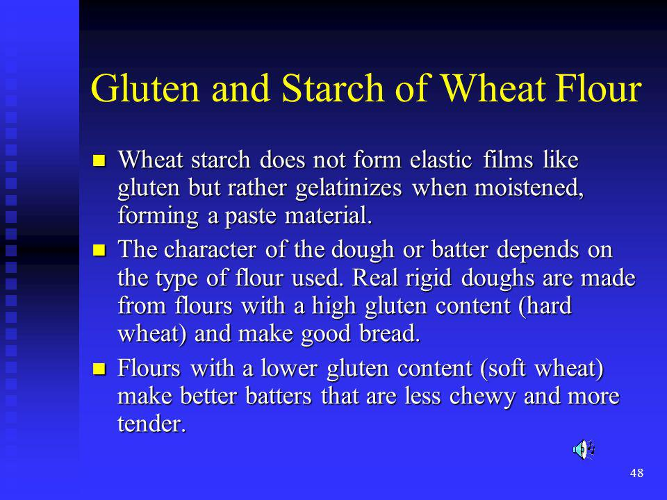 Gluten and Starch of Wheat Flour