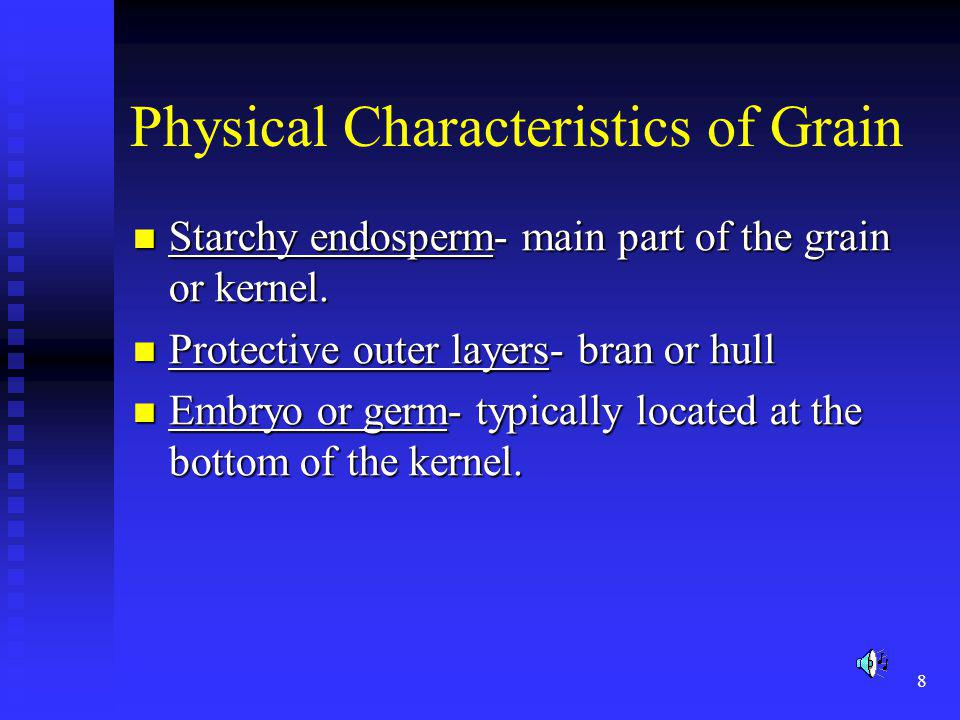 Physical Characteristics of Grain