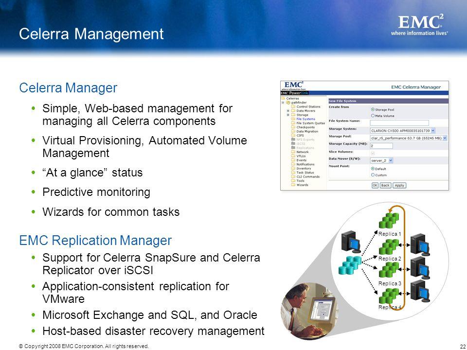 Celerra Management Celerra Manager EMC Replication Manager