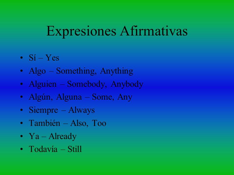 Expresiones Afirmativas