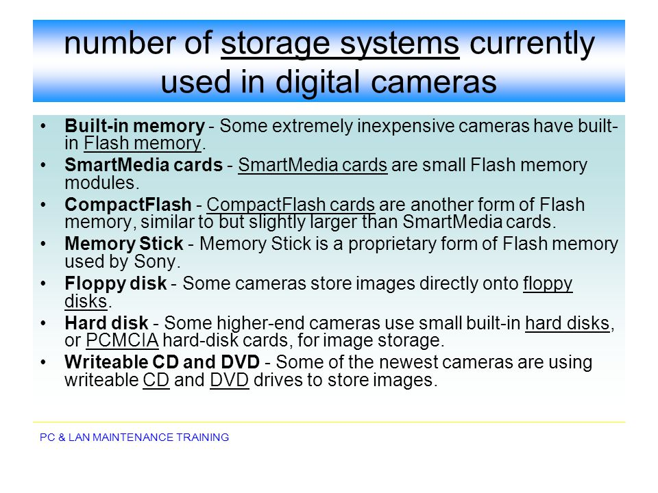 number of storage systems currently used in digital cameras