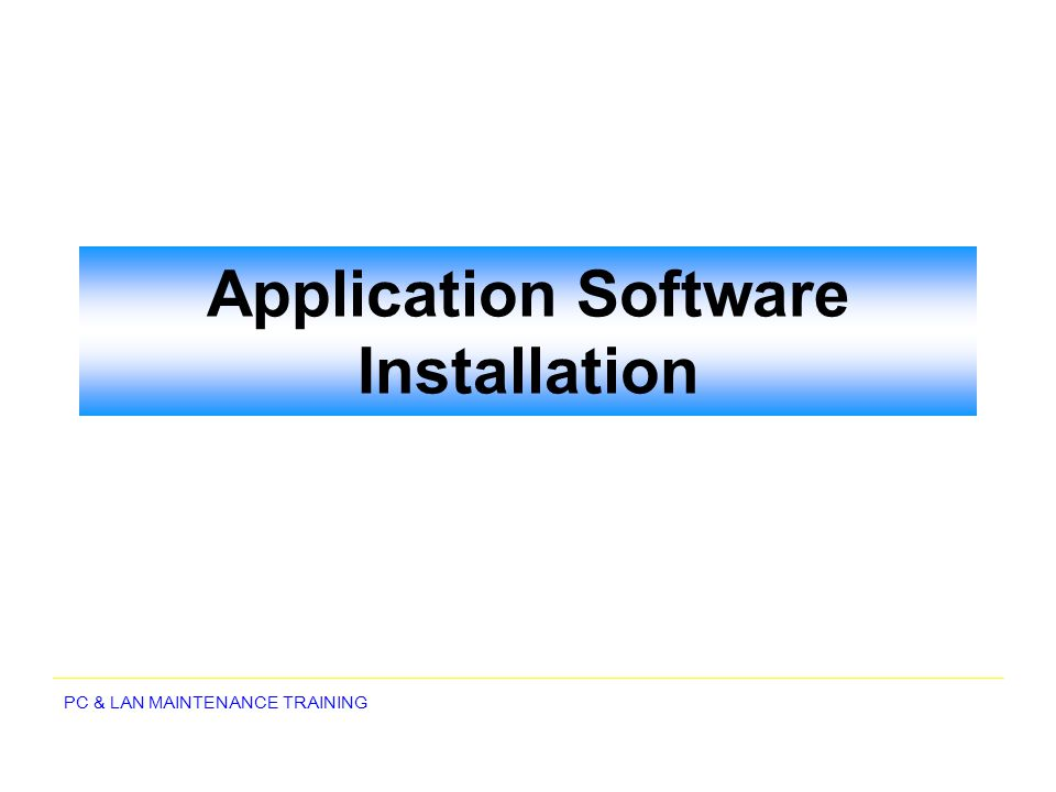 Application Software Installation