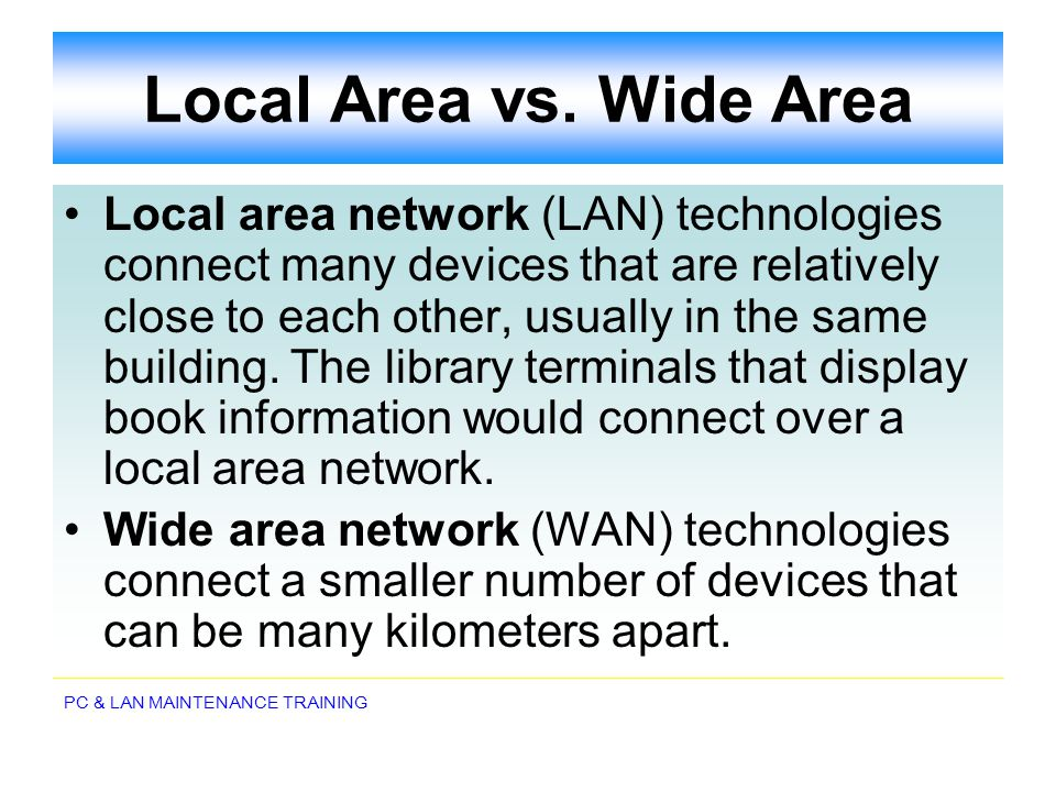 Local Area vs. Wide Area