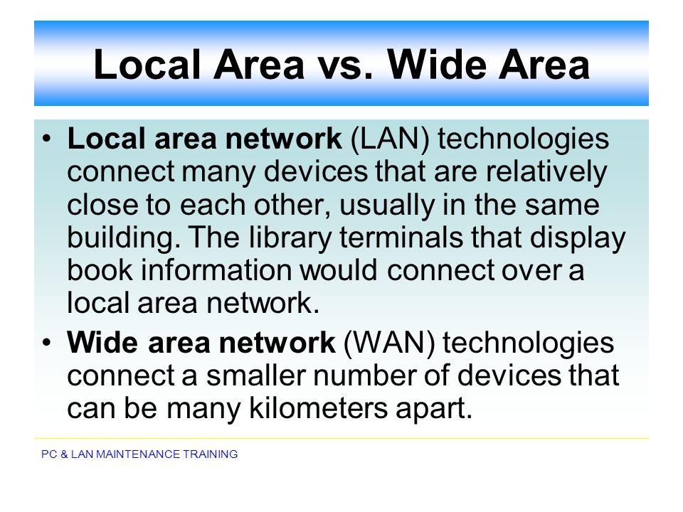 Local Area vs. Wide Area