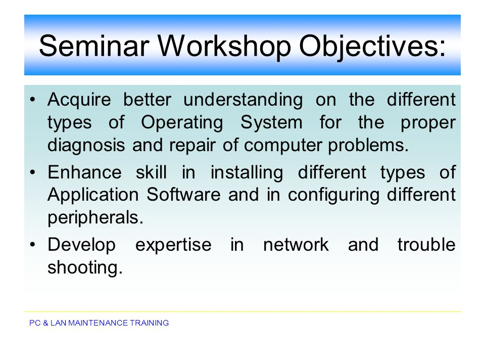 Seminar Workshop Objectives: