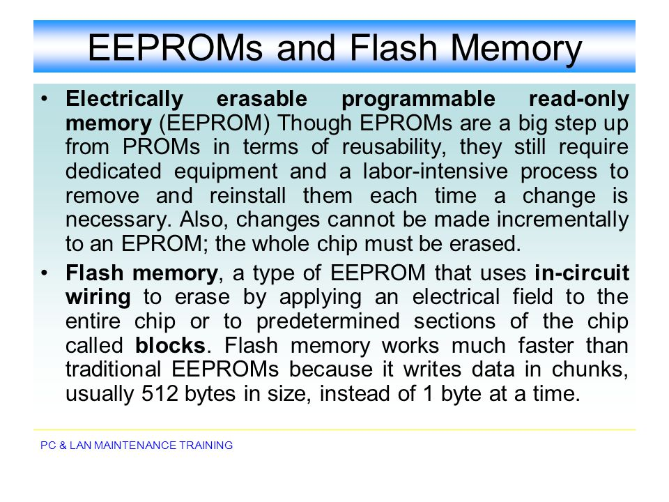 EEPROMs and Flash Memory