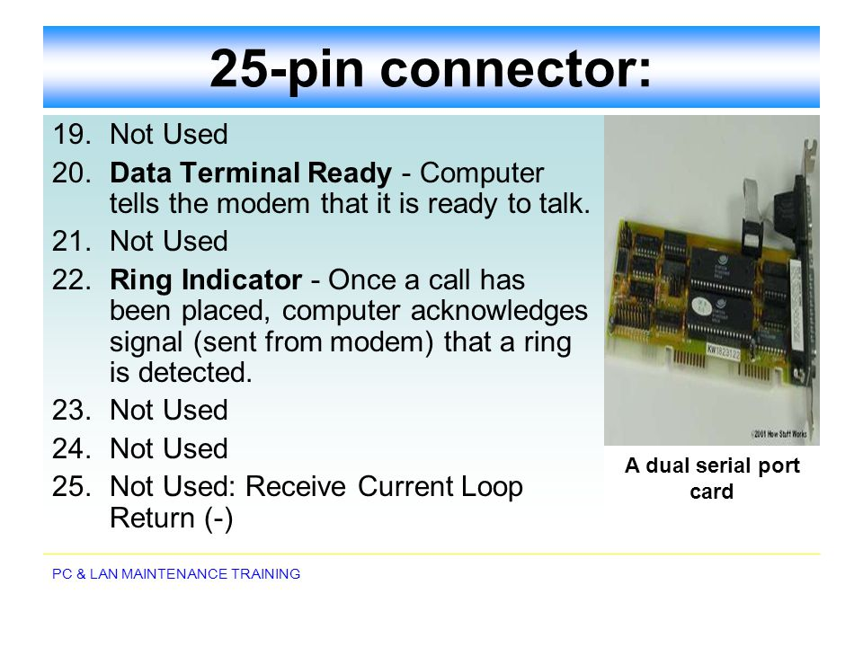 25-pin connector: 19. Not Used