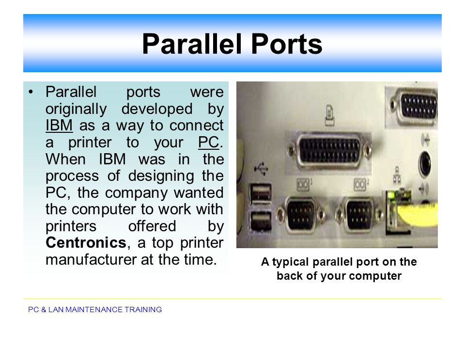 A typical parallel port on the back of your computer