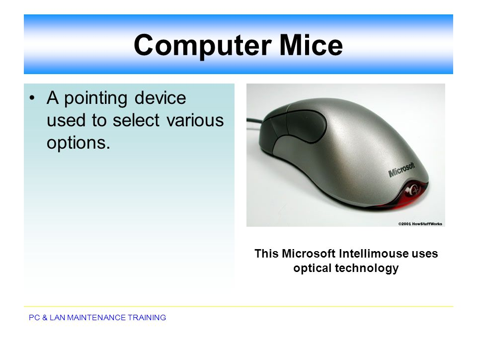This Microsoft Intellimouse uses optical technology
