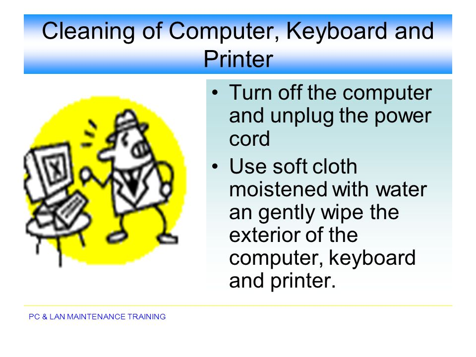Cleaning of Computer, Keyboard and Printer