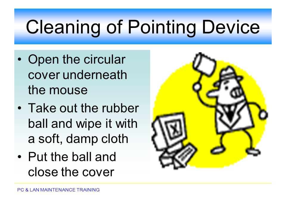 Cleaning of Pointing Device