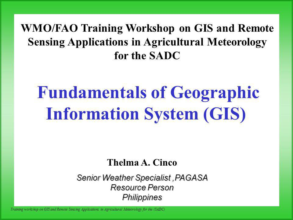 Fundamentals of Geographic Information System (GIS)