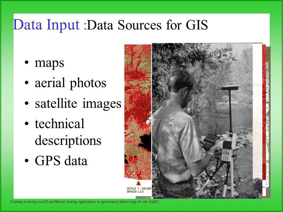 Data Input :Data Sources for GIS