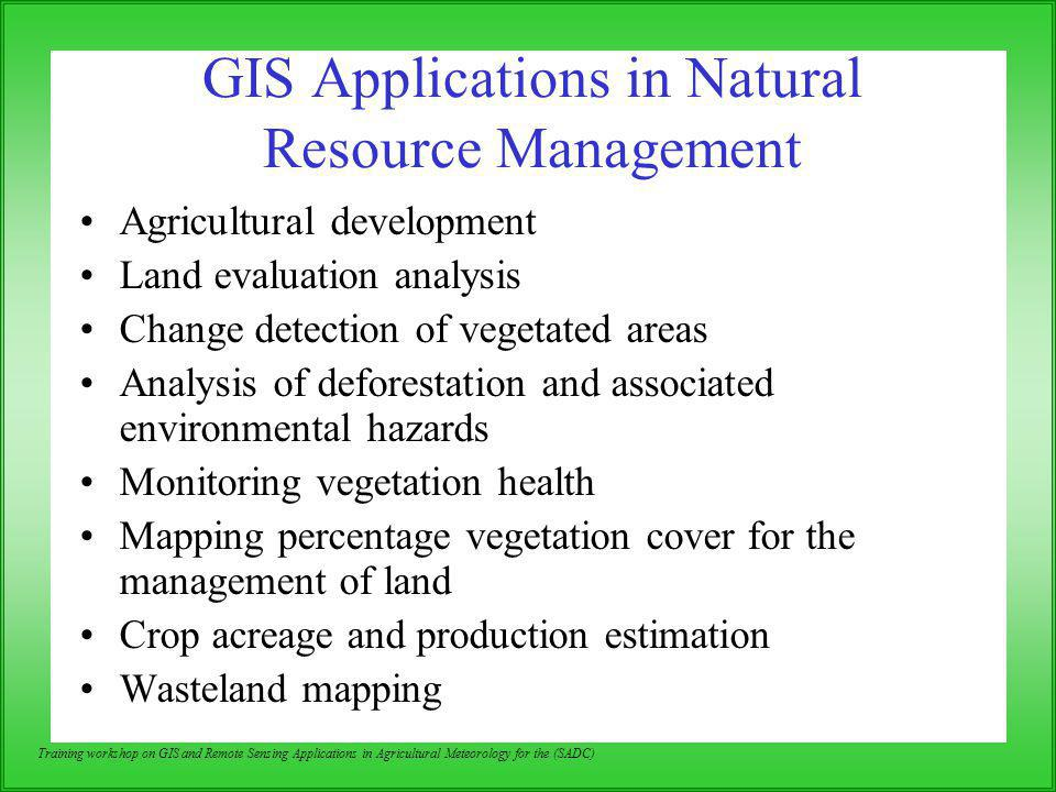 GIS Applications in Natural Resource Management
