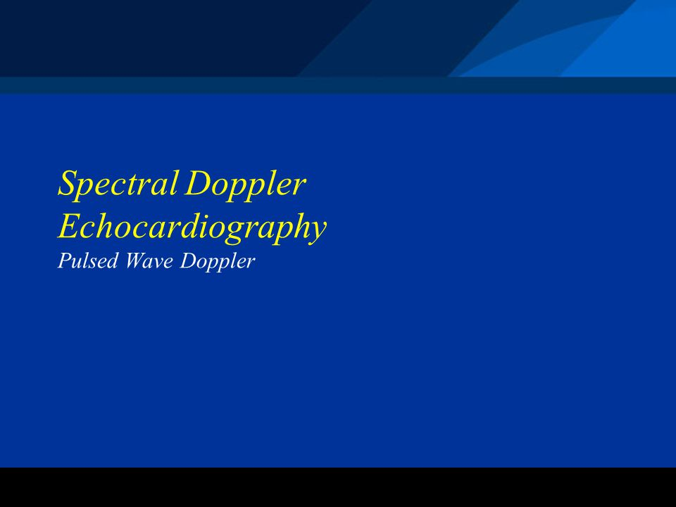 Spectral Doppler Echocardiography Pulsed Wave Doppler