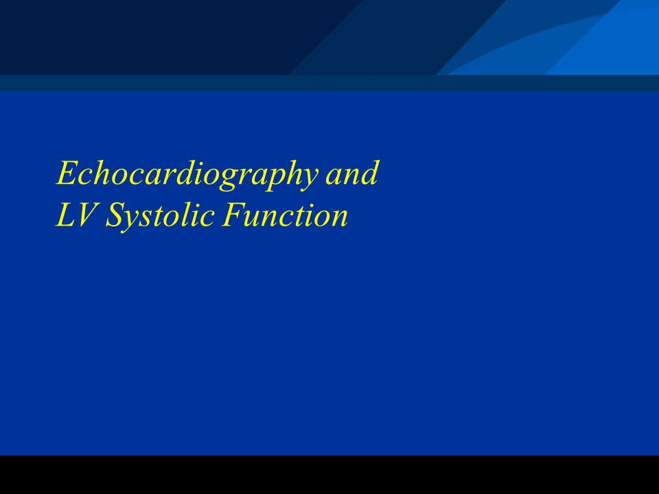 Echocardiography and LV Systolic Function