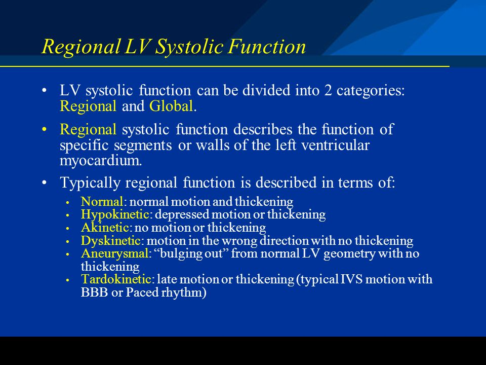 Regional LV Systolic Function