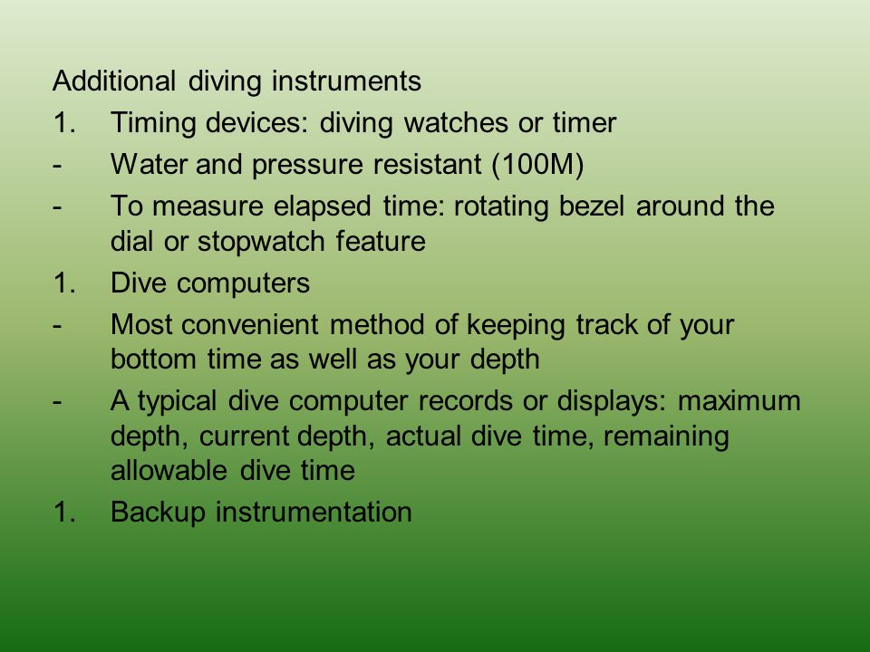 Additional diving instruments