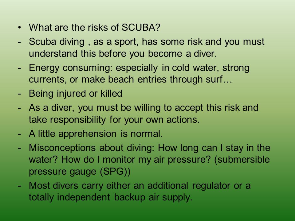 What are the risks of SCUBA
