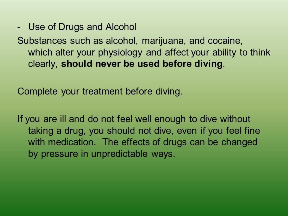 Use of Drugs and Alcohol