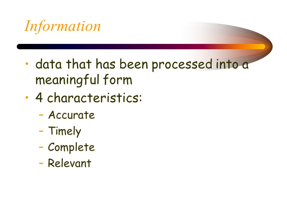 Information data that has been processed into a meaningful form