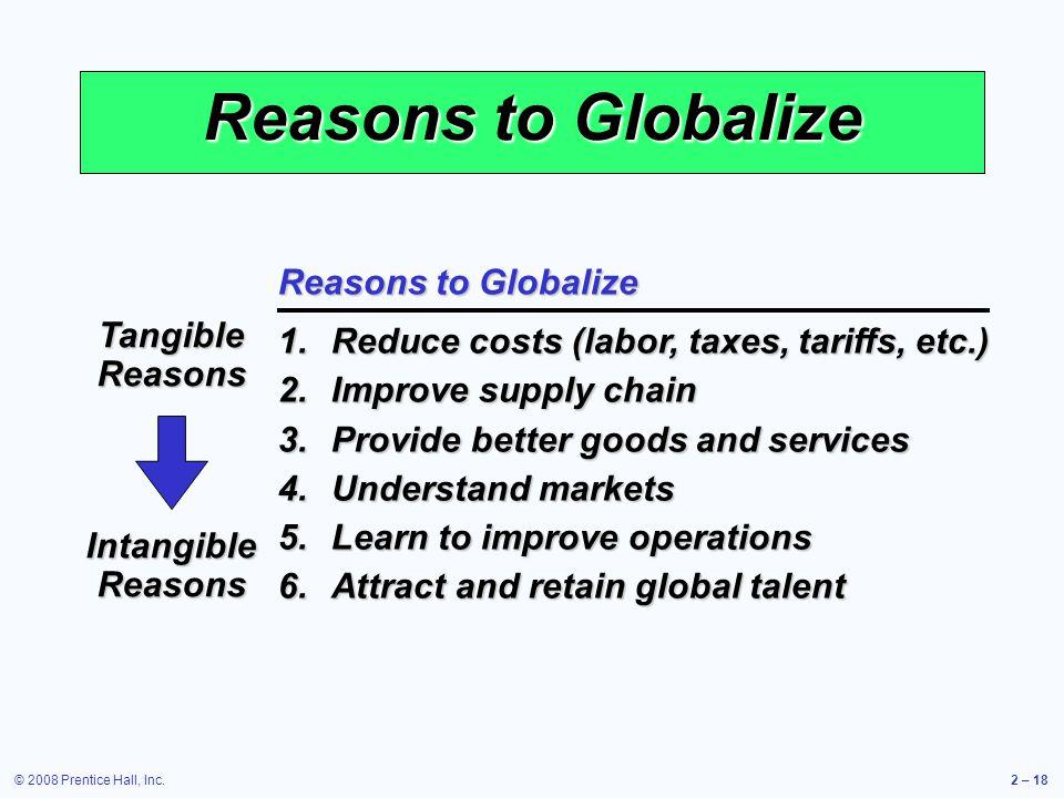 Reasons to Globalize Reasons to Globalize Tangible Reasons