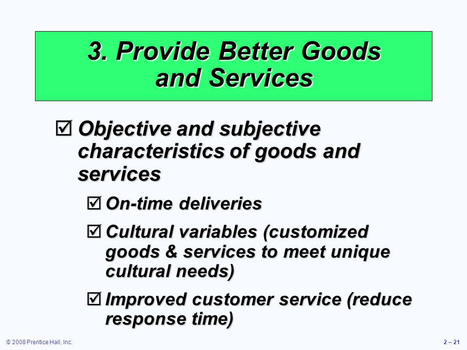 3. Provide Better Goods and Services