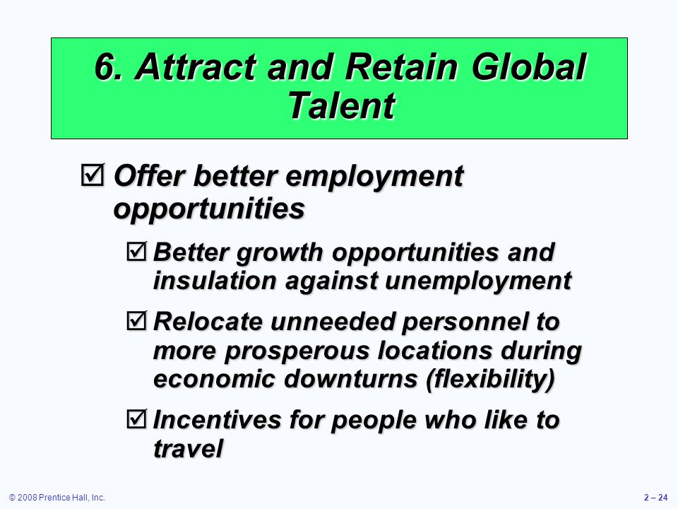 6. Attract and Retain Global Talent