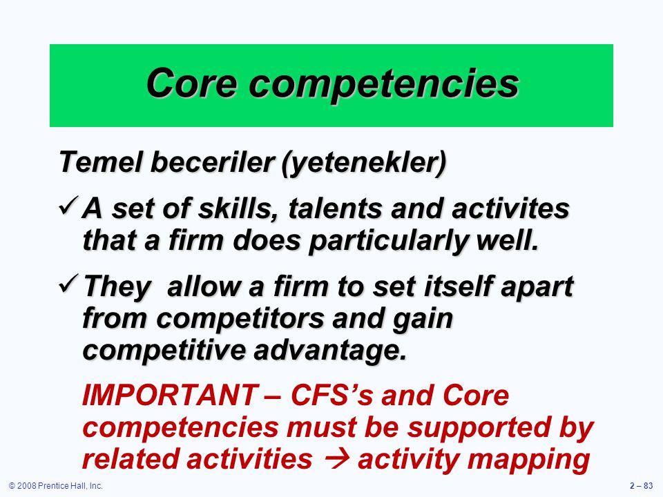 Core competencies Temel beceriler (yetenekler)