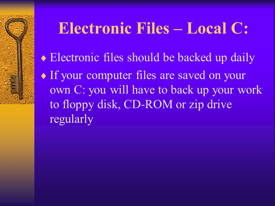 Electronic Files – Local C: