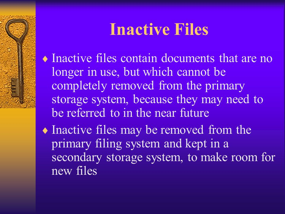 Inactive Files