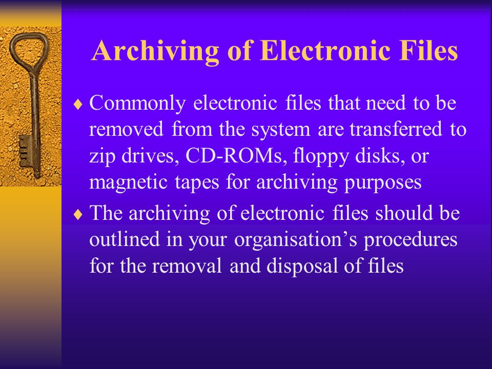 Archiving of Electronic Files