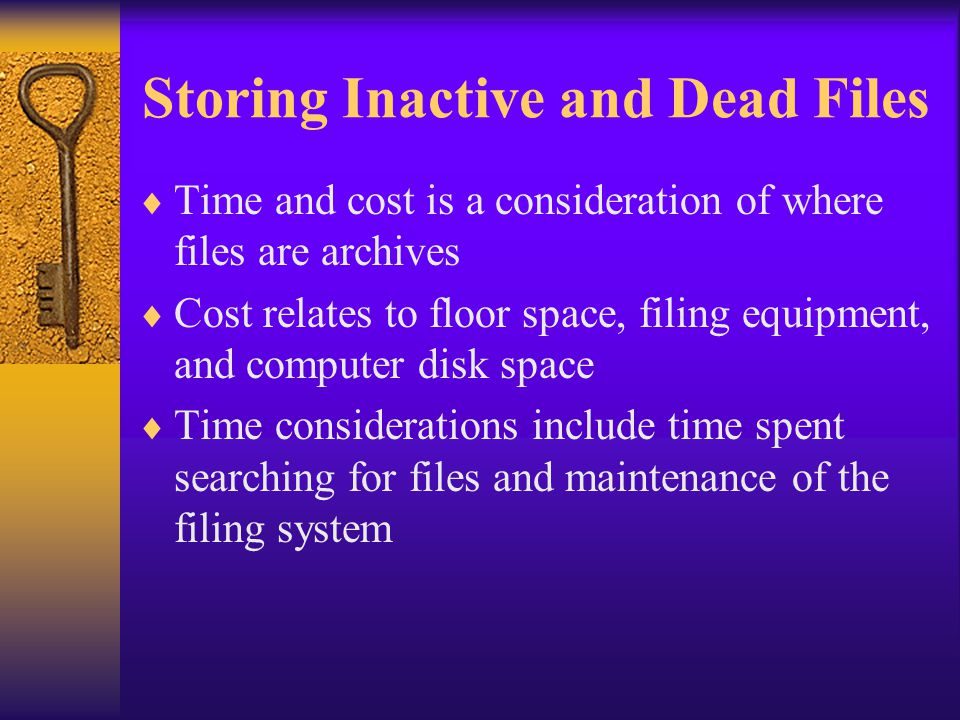 Storing Inactive and Dead Files