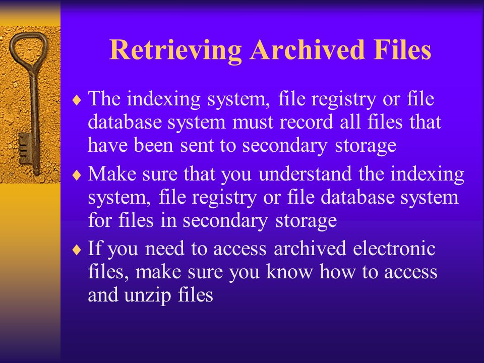 Retrieving Archived Files