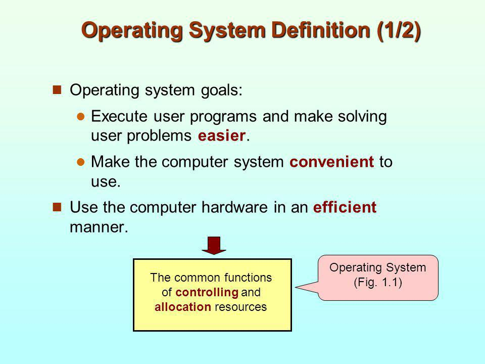 Operating System Definition (1/2)