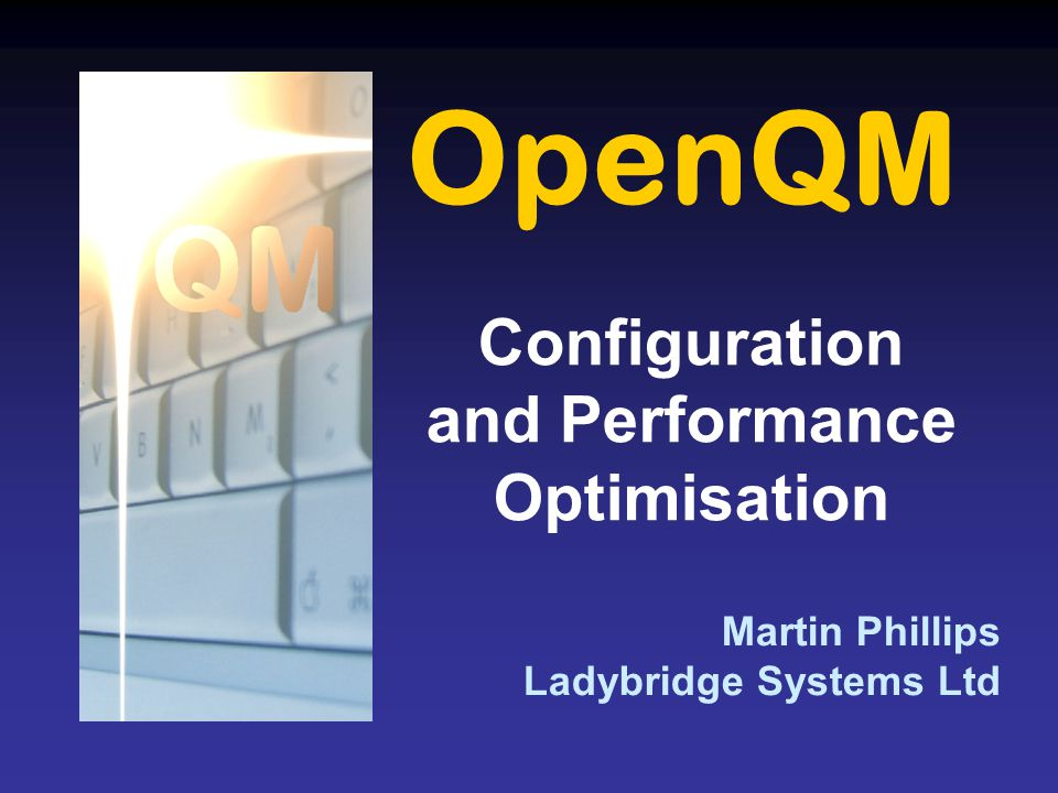 Configuration and Performance Optimisation