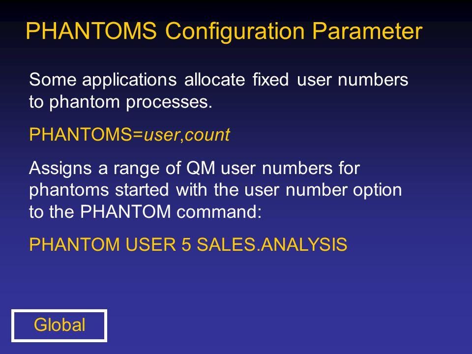 PHANTOMS Configuration Parameter